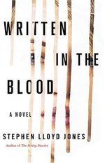 Written in the Blood - Stephen Lloyd Jones