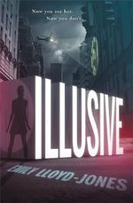 Illusive : Illusive - Emily Lloyd-Jones