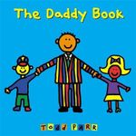 The Daddy Book - Todd Parr