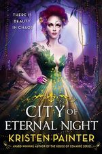 City of Eternal Night - Kristen Painter