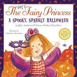 A Spooky, Sparkly Halloween : The Very Fairy Princess - Julie Andrews