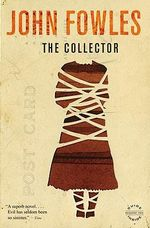The Collector : Back bay books - John Fowles