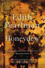 Honeydew : Stories - Edith Pearlman