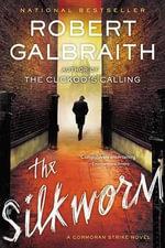 The Silkworm : Cormoran Strike Novel - Robert Galbraith