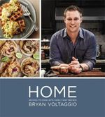Home : Recipes to Cook with Family and Friends - Bryan Voltaggio