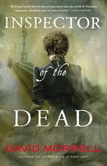 Inspector of the Dead - Wolfson Professor of General Practice David Morrell