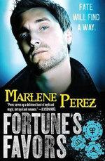 Fortune's Favors - Marlene Perez