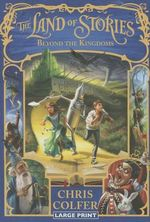 The Land of Stories Book 4 - Chris Colfer