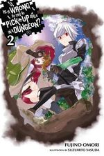 Is it Wrong to Try to Pick Up Girls in a Dungeon? : Vol. 2 - Fujino Omori