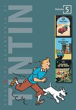 Adventures of Tintin 3 Complete Adventures in One Volume: WITH Destination Moon AND Explorers on the Moon : Land of Black and Gold - Herge