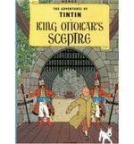 Tintin: King Ottokar's Sceptre : The Adventures of Tintin : Book 8 - Georges Remy