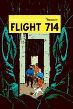 Tintin: Flight 714 to Sydney : The Adventures of Tintin : Book 22 - Herge Herge