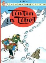 Tintin : Tintin in Tibet : The Adventures of Tintin Series : Book 20 - Herge