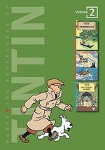 The Adventures of Tintin : Volume 2 : Broken Ear/The Black Island/King Ottokar's Sceptre - Herge