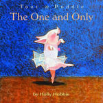The One and Only : Toot And Puddle - Holly Hobbie