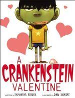 A Crankenstein Valentine - Samantha Berger