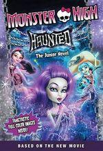 Monster High : Haunted: The Junior Novel - Perdita Finn