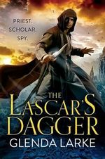 The Lascar's Dagger : The Forsaken Lands - Glenda Larke
