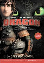 How to Train Your Dragon Special Edition : With Brand New Short Stories! - Cressida Cowell
