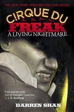A Living Nightmare : A living Nightmare - Darren Shan