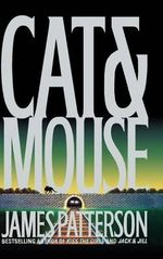 Cat & Mouse : Alex Cross Series : Book 4 - James Patterson