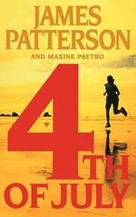 4th of July : Women's Murder Club Series : Book 4 - James Patterson