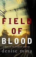 Field of Blood - Denise Mina