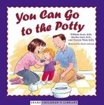 You Can Go to the Potty : Sears Children Library - SEARS