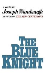 The Blue Knight - Joseph Wambaugh