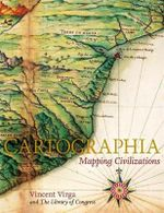 Cartographia : Mapping Civilisations - Vincent Virga