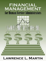 Financial Management for Human Service Administrators - Lawrence L. Martin
