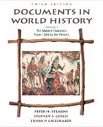 Documents in World History: Vol. 2 : The Modern Centuries from 1500 to the Present - Peter N. Stearns