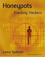 Honeypots : Tracking Hackers - Lance Spitzner