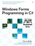 Windows Forms Programming in C# : Microsoft .Net Development - Chris Sells