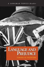 Language and Prejudice - Tamara M. Valentine