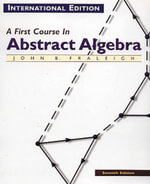 A First Course in Abstract Algebra - John B. Fraleigh
