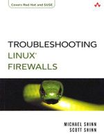 Linux Firewalls Troubleshooting : Information Security - Michael Shinn