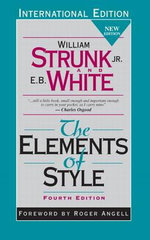 The Elements of Style : 4th Edition - William Strunk, Jr.
