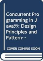 Concurrent Programming in Java : Design Principles And Patterns - Doug Lea