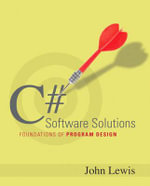 C+ Software Solutions : Foundations of Program Design - John Lewis