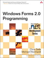 Windows Forms 2005 Programming in C# : Microsoft .Net Development Series - Chris Sells