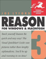 Reason 3 for Windows and Macintosh : Visual QuickStart Guide - Joe Lyford