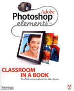 Adobe Photoshop Elements 3.0 : Classroom in a Book (Adobe) - Adobe Creative Team