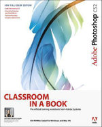 Adobe Photoshop CS2 Classroom in a Book : Classroom in a Book (Adobe) - Adobe Creative Team
