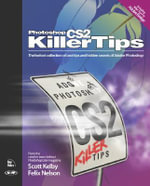 Photoshop CS2 Killer Tips - Scott Kelby
