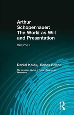 Arthur Schopenhauer : The World as Will and Presentation, Volume I :  The World as Will and Presentation, Volume I - David Carus
