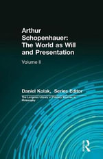 Arthur Schopenhauer: v. 2 : The World as Will and Presentation - Arthur Schopenhauer