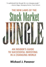 The New Laws of the Stock Market Jungle : An Insider's Guide to Successful Investing in a Changing World, Adobe Reader - Michael J. Panzer