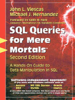 SQL Queries for Mere Mortals : A Hands-on Guide to Data Manipulation in SQL - Michael J. Hernandez
