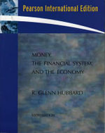 Money, the Financial System, and the Economy - R. Glenn Hubbard